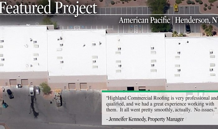 Highland Commercial Roofing Is Pleased To Announce The Successful  Completion Of American Pacific Re Roof Project In Henderson Nevada.